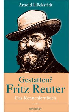 Gestatten? Fritz Reuter. Das Kennenlernbuch