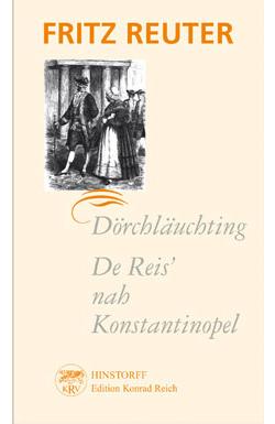 Dörchläuchting – De Reis' nah Konstantinopel
