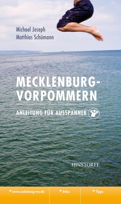 Mecklenburg-Vorpommern. Anleitung für Ausspanner