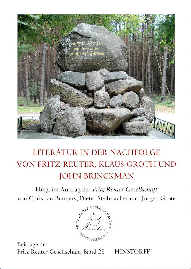 Literatur in der Nachfolge von Fritz Reuter, Klaus Groth und John Brinckman