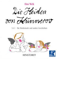 Die Heiden von Kummerow Teil I: Die Heidentaufe und andere Geschichten
