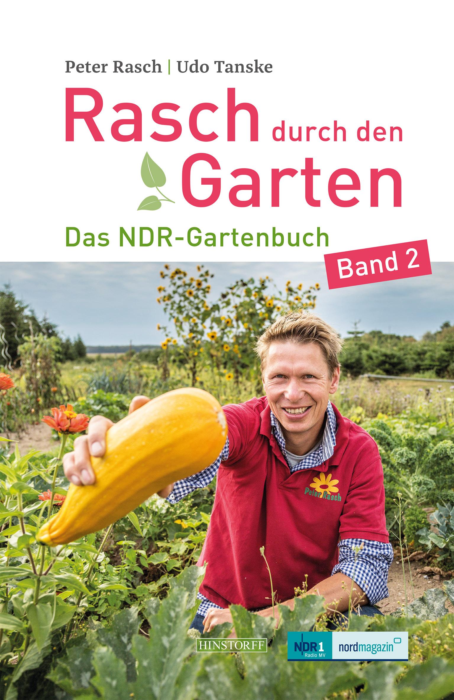 Rasch durch den Garten. Das NDR-Gartenbuch – Band 2