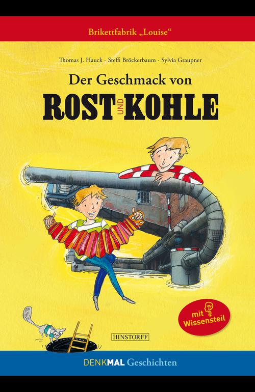 """Der Geschmack von Rost und Kohle. Brikettfabrik """"Louise"""""""