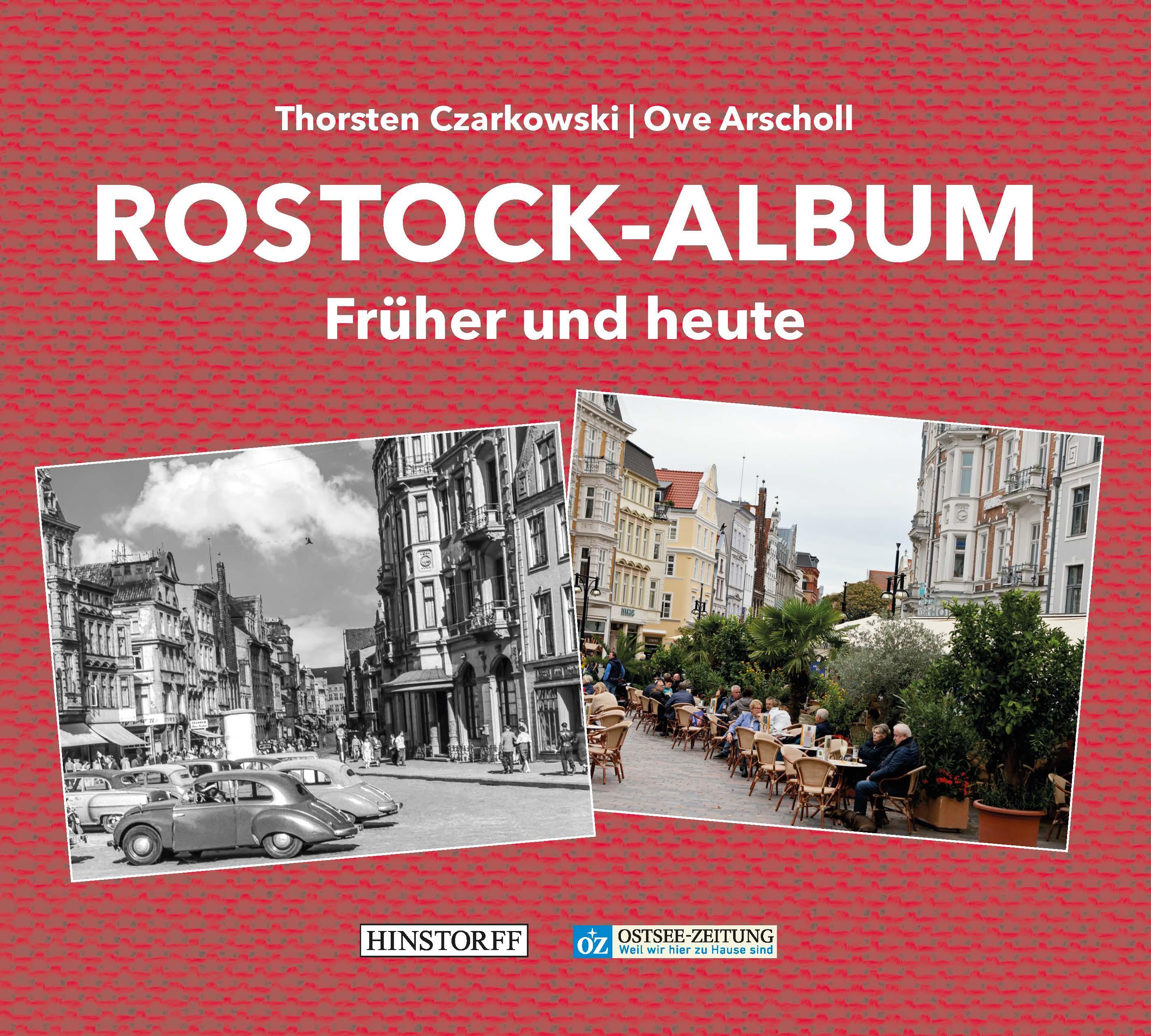 Rostock-Album. Früher und heute