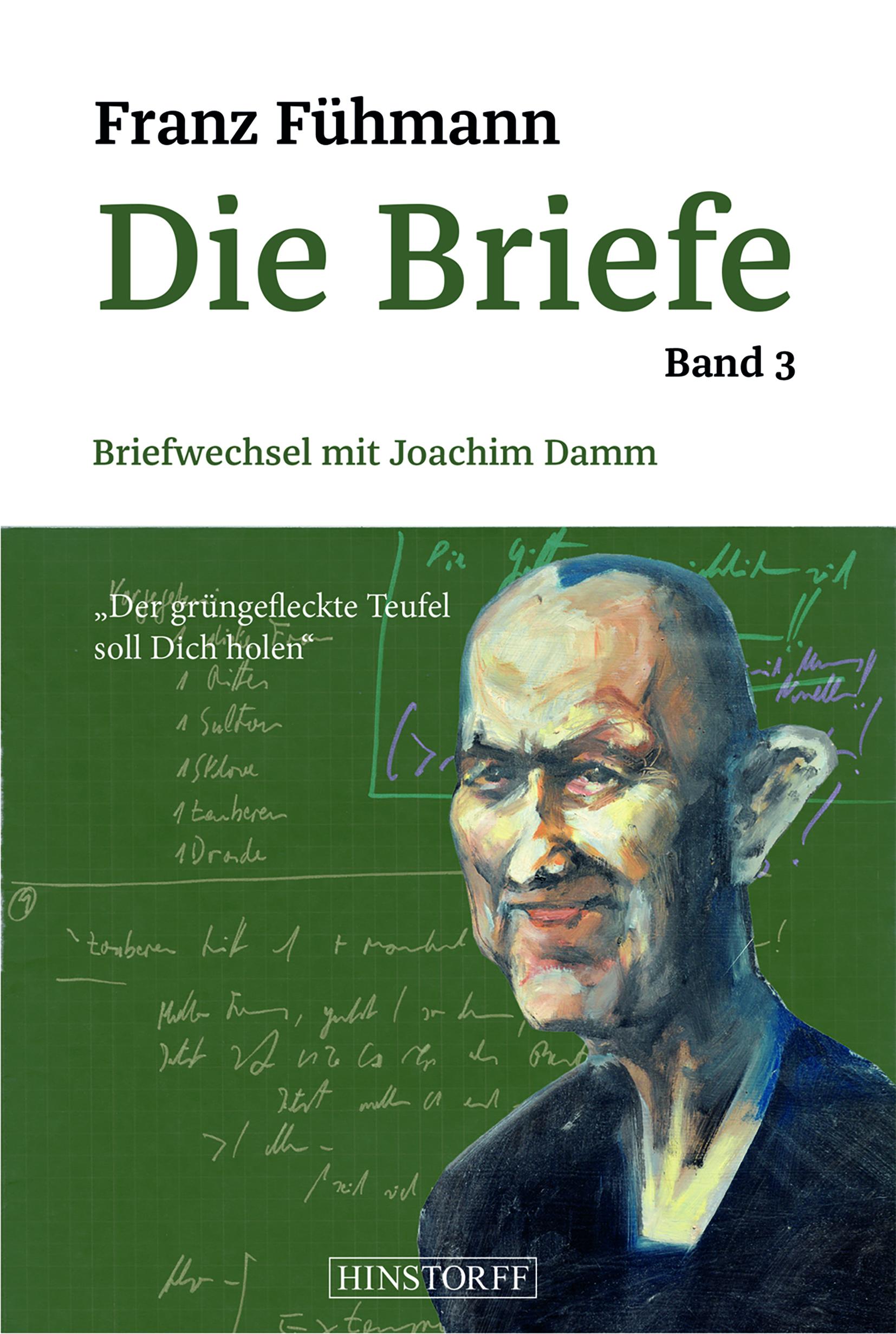 Die Briefe – Band 3. Briefwechsel mit Joachim Damm