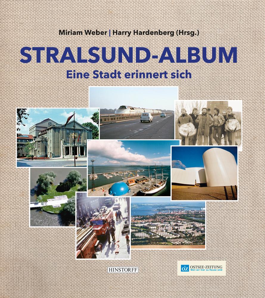 Stralsund-Album. Eine Stadt erinnert sich