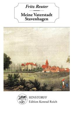 Meine Vaterstadt Stavenhagen