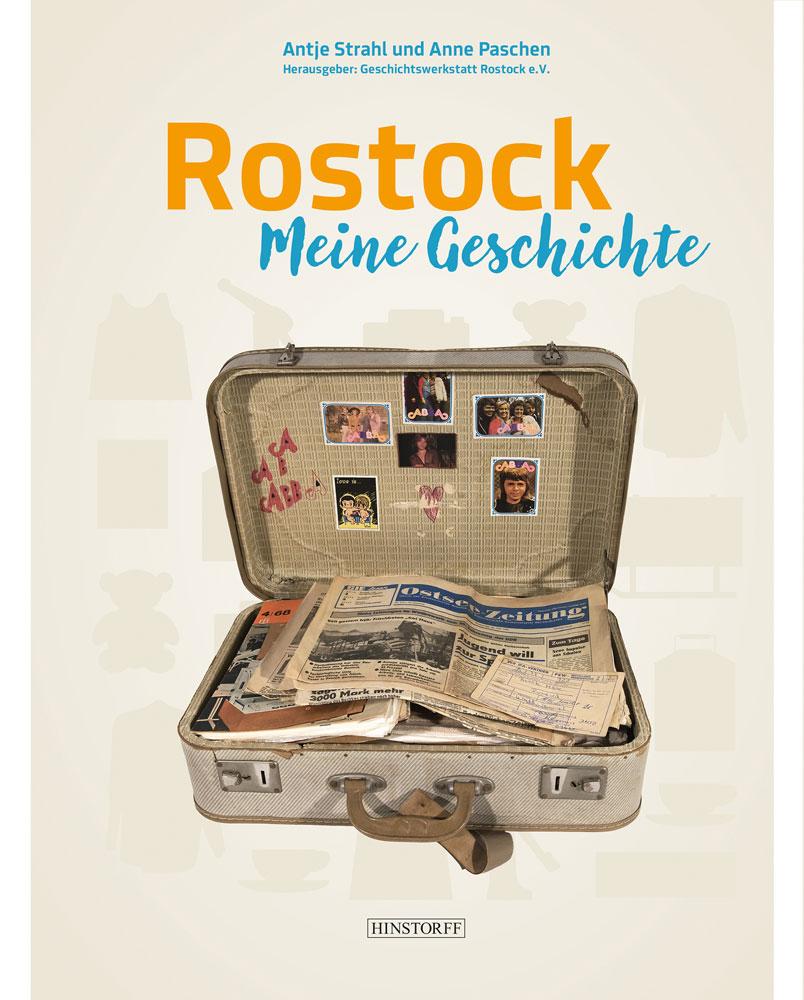 Rostock. Meine Geschichte