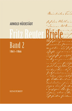 Fritz Reuter Briefe Band 2 (1861-1866)