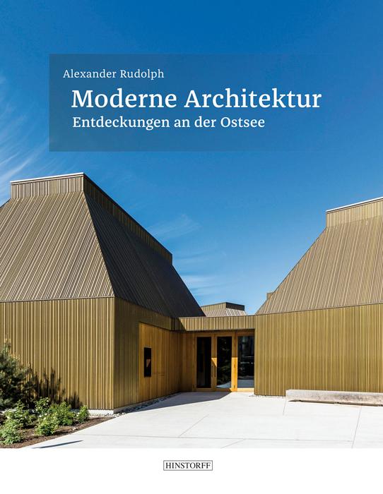 Moderne Architektur. Entdeckungen an der Ostsee