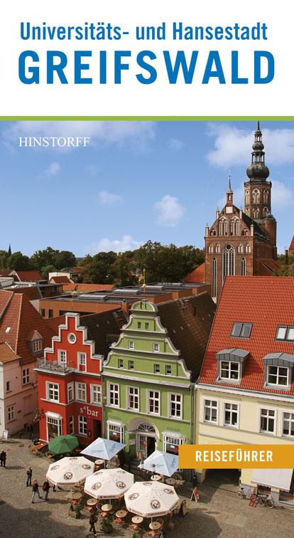 Reiseführer Universitäts- und Hansestadt Greifswald