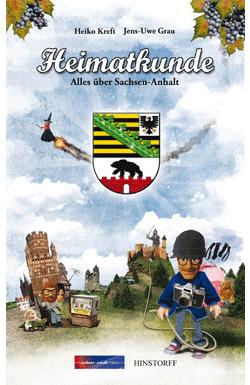 Heimatkunde. Alles über Sachsen-Anhalt