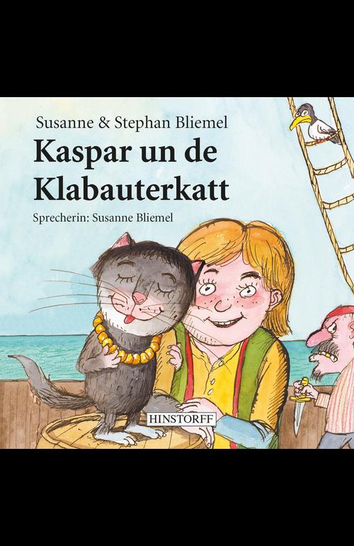 Kaspar und de Klabauerkatt. Hörbuch