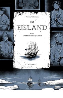 Im Eisland. Band 1: Die Franklin-Expedition