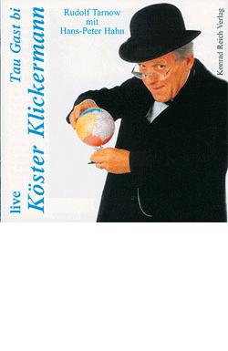 LIVE - Tau Gast bi Köster Klickermann
