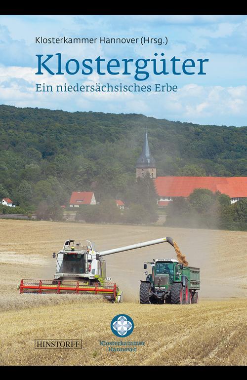 Klostergüter - Ein niedersächsisches Erbe