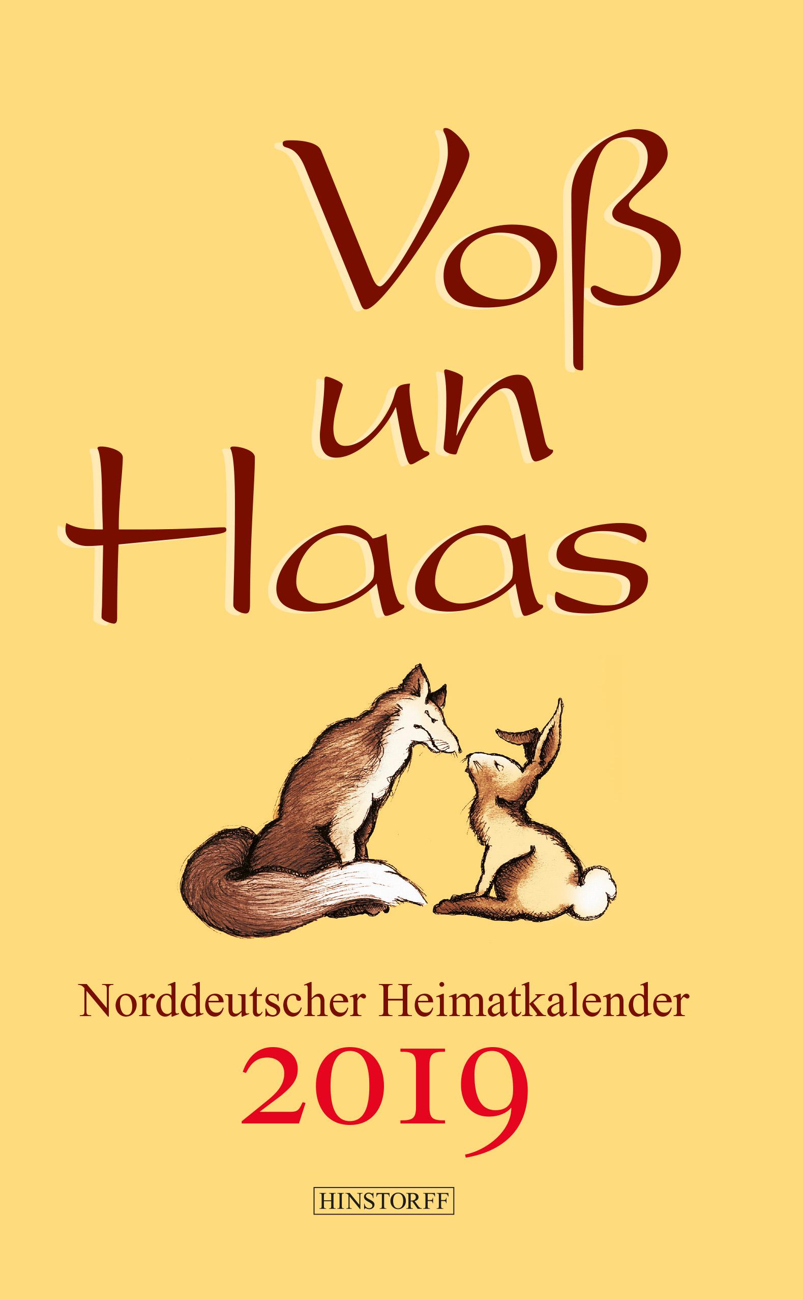 Voß un Haas. Norddeutscher Heimatkalender 2019