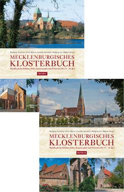Mecklenburgisches Klosterbuch. Handbuch der Klöster, Stifte, Kommenden und Prioreien (10./11. – 16.