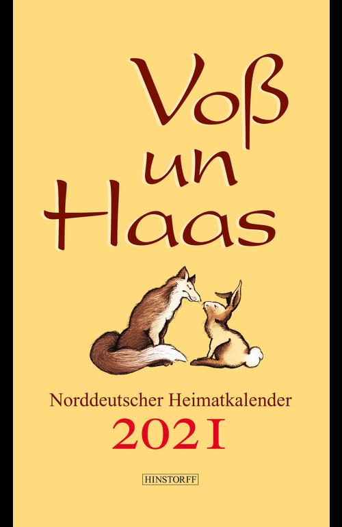 Voß un Haas 2021. Norddeutscher Heimatkalender