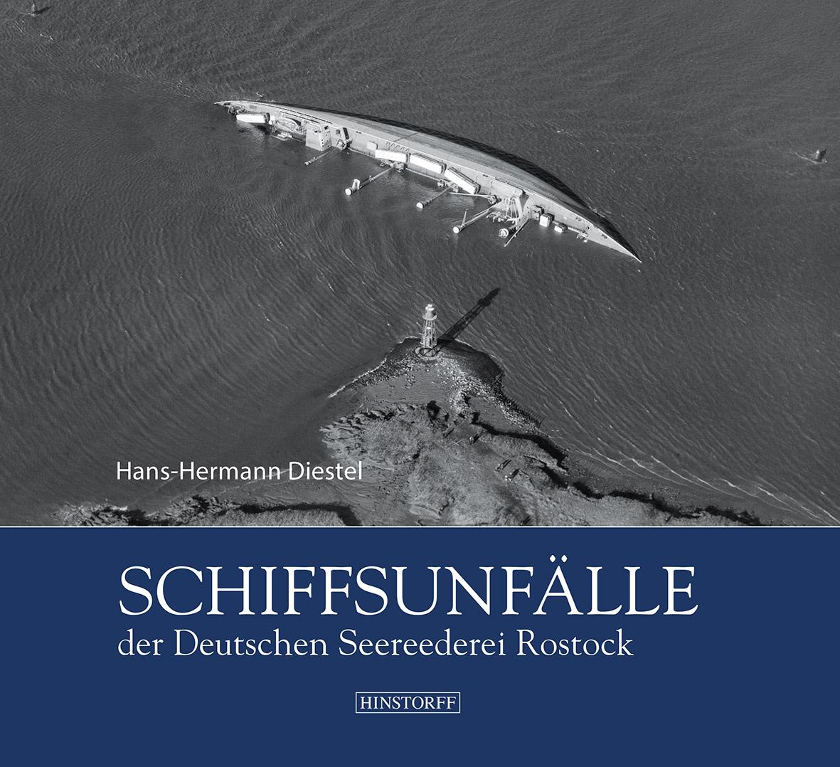 Schiffsunfälle der Deutschen Seereederei Rostock