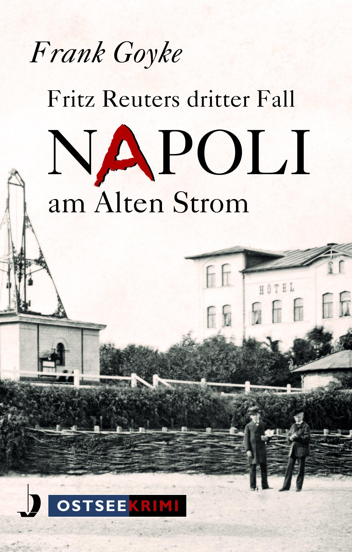Napoli am Alten Strom. Fritz Reuters dritter Fall