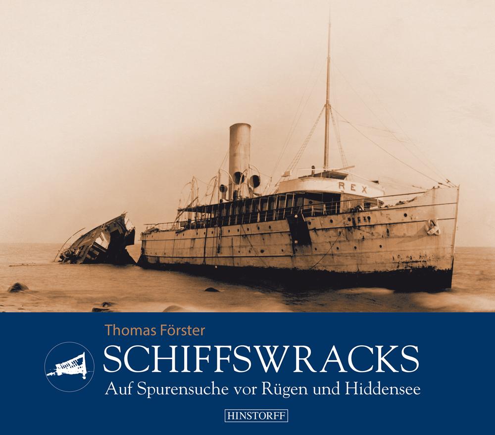 Schiffswracks - Auf Spurensuche vor Rügen und Hiddensee