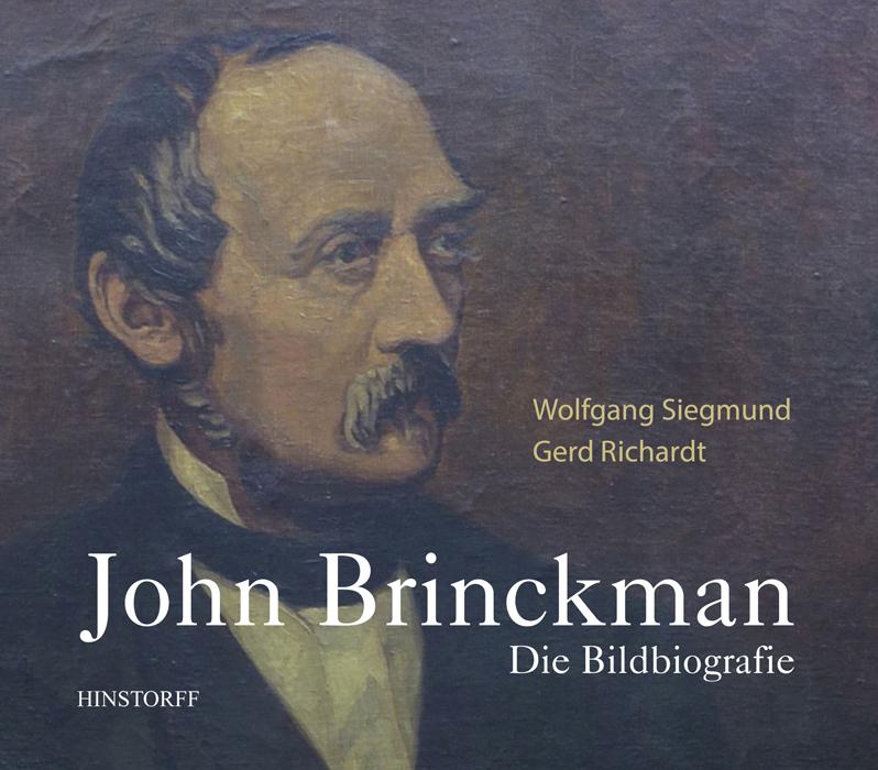 John Brinckman. Die Bildbiografie