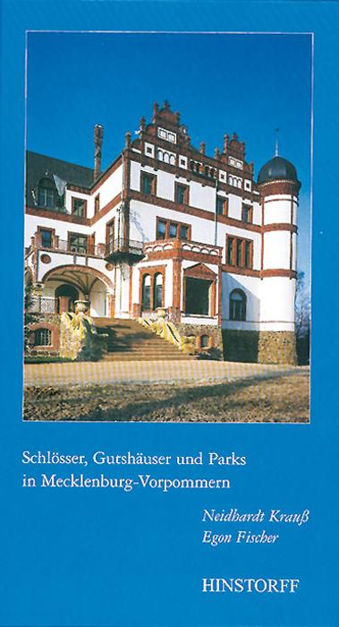 Schlösser, Gutshäuser und Parks in Mecklenburg-Vorpommern