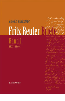 Fritz Reuter Briefe Band 1 (1827-1860)