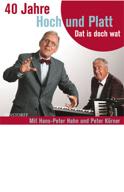 40 Jahre Hoch und Platt. Dat is doch wat