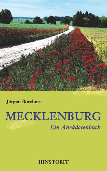 Mecklenburg. Ein Anekdotenbuch