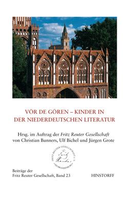 Vör de Gören. Kinder in der niederdeutschen Literatur