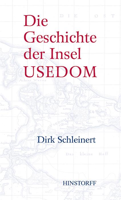 Die Geschichte der Insel Usedom