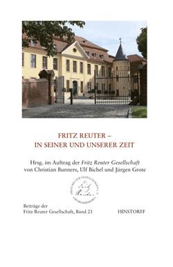 Fritz Reuter – In seiner und unserer Zeit