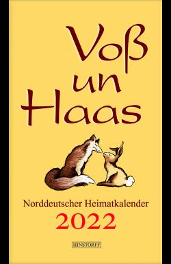 Voß un Haas 2022. Norddeutscher Heimatkalender