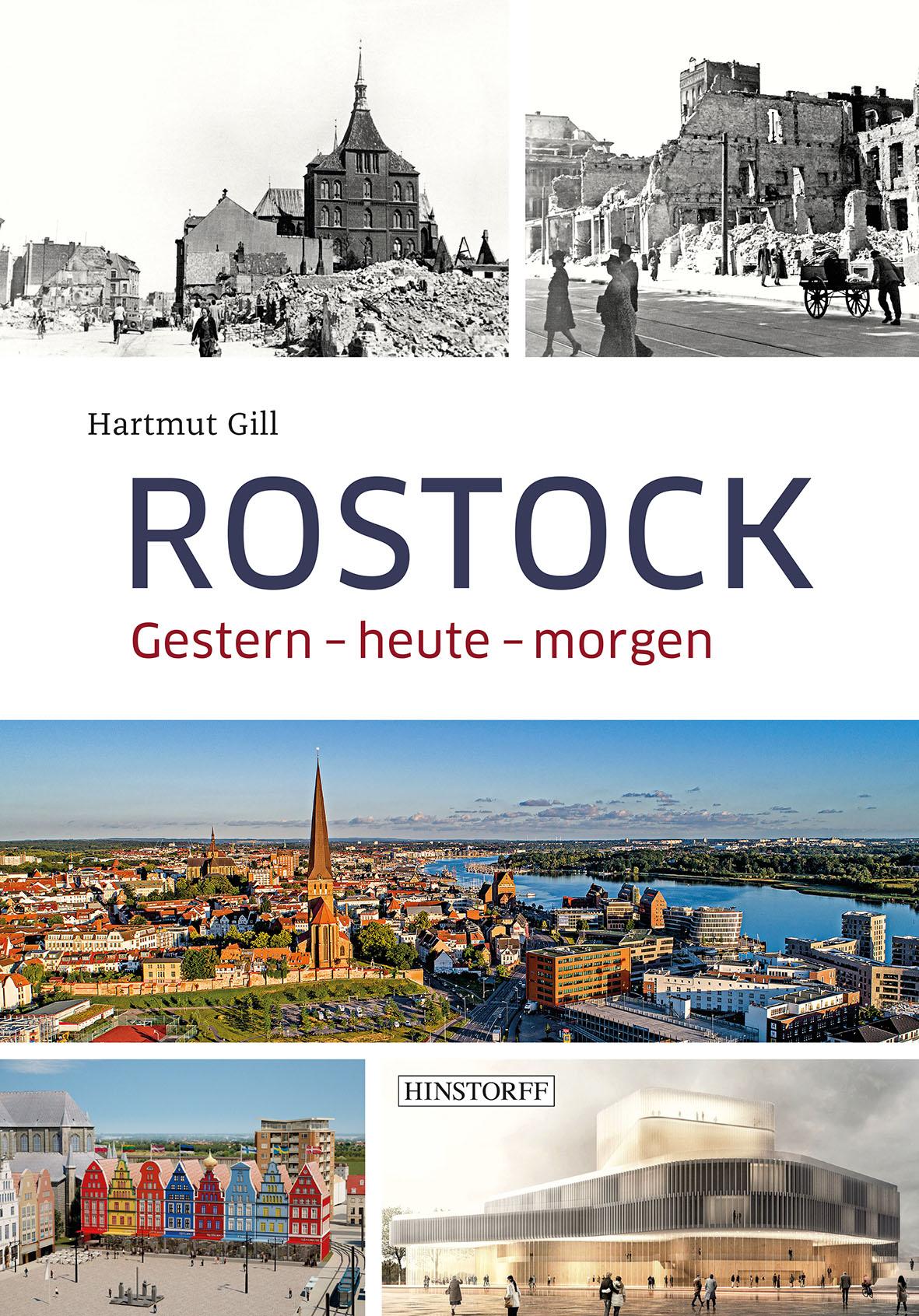 Rostock. Gestern – heute – morgen