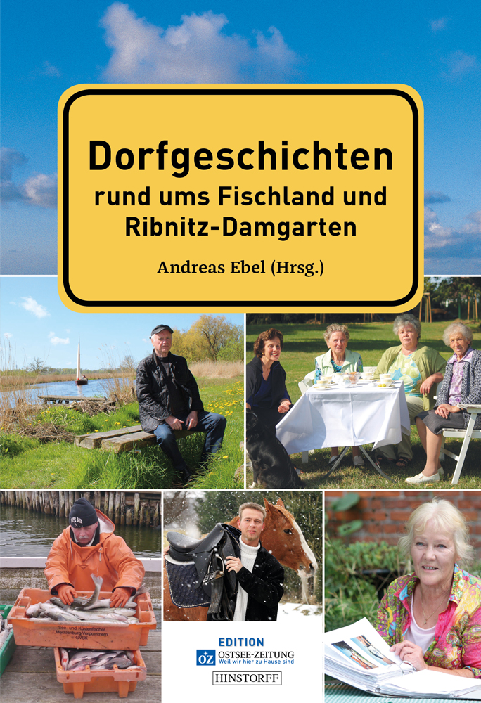 Dorfgeschichten rund ums Fischland und Ribnitz-Damgarten
