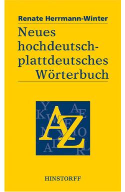 Neues hochdeutsch-plattdeutsches Wörterbuch
