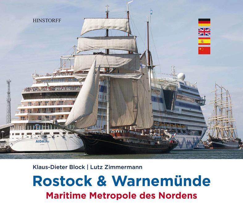 Rostock & Warnemünde. Maritime Metropole des Nordens