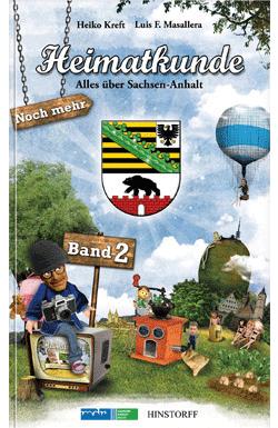Heimatkunde. Alles über Sachsen-Anhalt (Band 2)