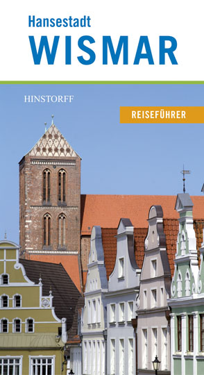 Reiseführer Hansestadt Wismar