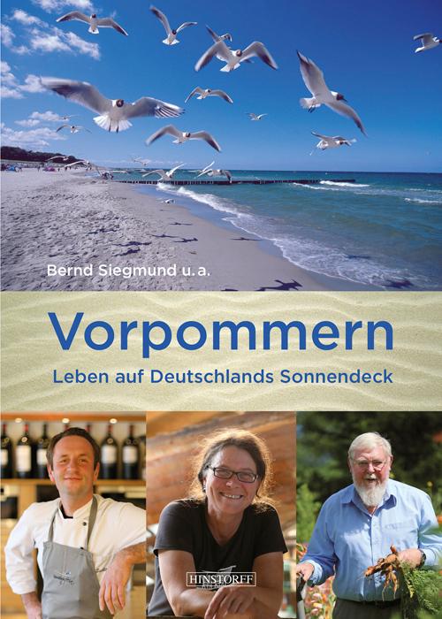 Vorpommern. Leben auf Deutschlands Sonnendeck