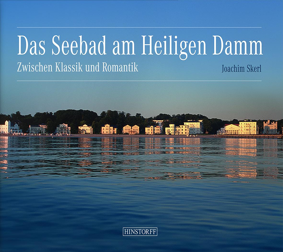 Das Seebad am Heiligen Damm. Zwischen Klassik und Romantik