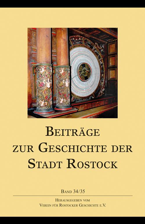 Beiträge zur Geschichte der Stadt Rostock (Band 34/35)