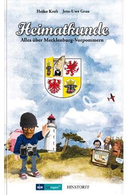 Heimatkunde. Alles über Mecklenburg-Vorpommern