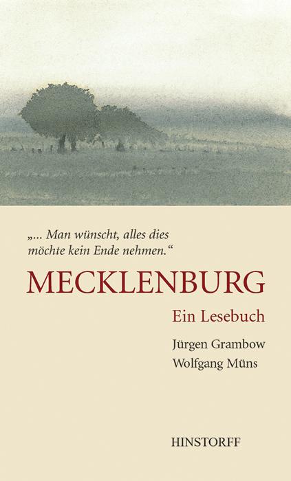 Mecklenburg. Ein Lesebuch