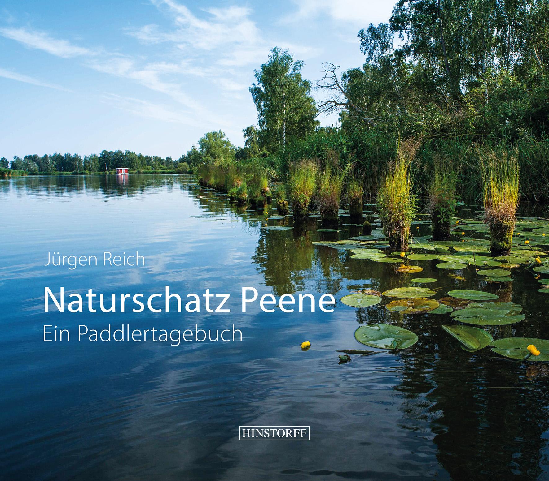 Naturschatz Peene. Ein Paddlertagebuch