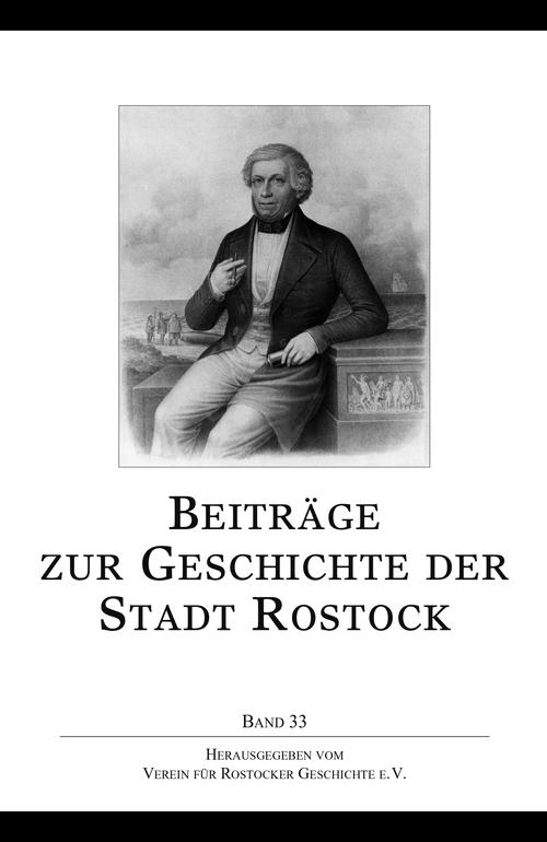 Beiträge zur Geschichte der Stadt Rostock (Band 33)